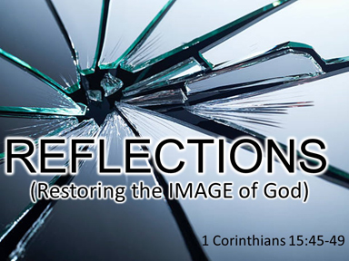 Reflections-1Cor-15