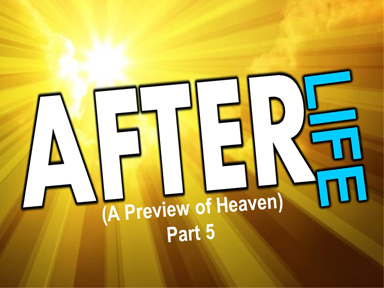 after-life-part-5