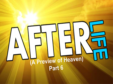 after-life-part-6