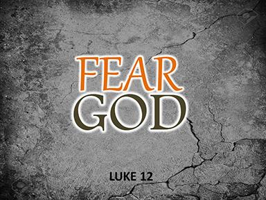 fear-God-luke-12-pt2