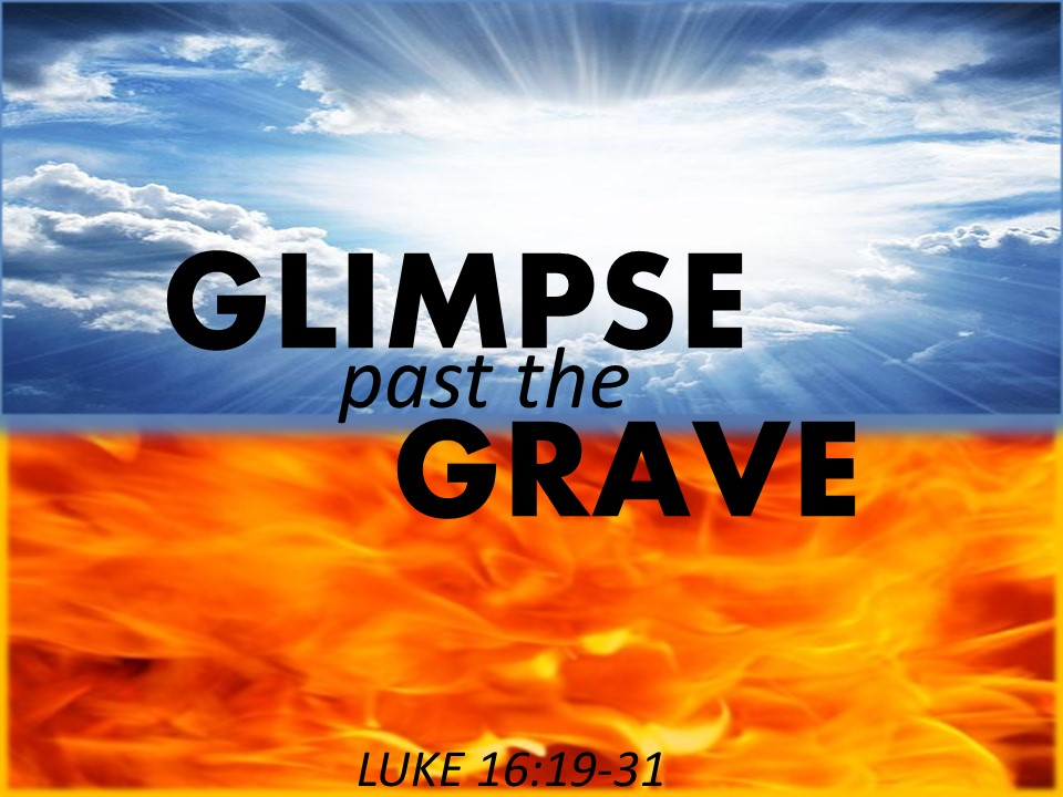 glimps-past-the-grave-luke-16