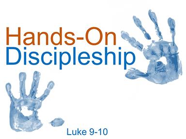 hands-on-discipleship-luke-9-pt3