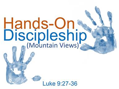 hands-on-discipleship-luke-9-pt4
