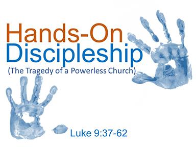 hands-on-discipleship-luke-9-pt6