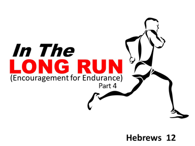 hebrews-12-in-the-long-run4