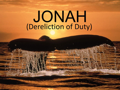 jonah-dereliction-of-duty