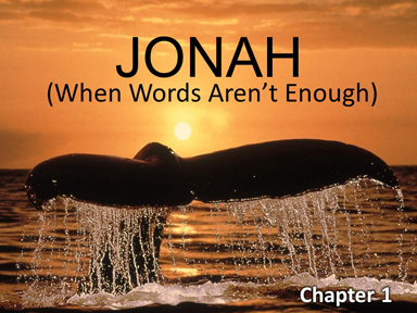 jonah-when-words-arent-enough