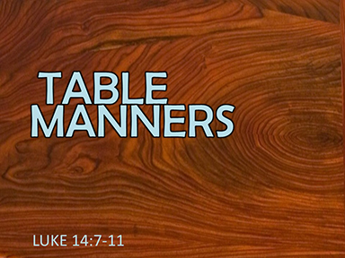 luke-14-table-manners-pt2