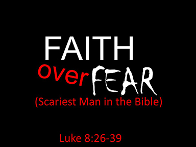 luke-8-faith-over-fear-pt2