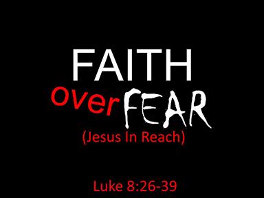 luke-8-faith-over-fear-pt3