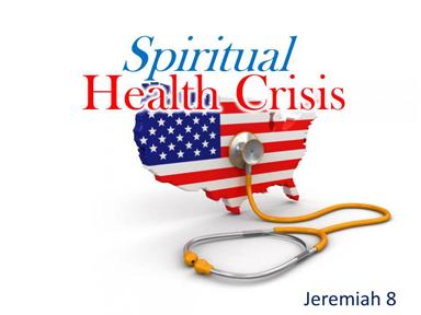 spiritual-health-crisis-jeremiah-8