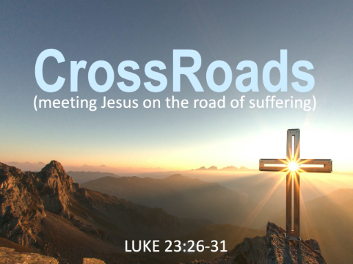 crossroads-luke-23_26-31.jpg