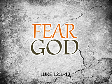 fear-God-luke-12
