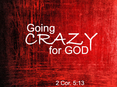 Cgoing-crazy-for-God