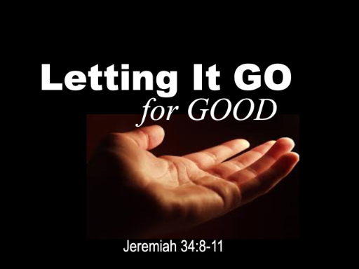 jer-34-letting-it-go